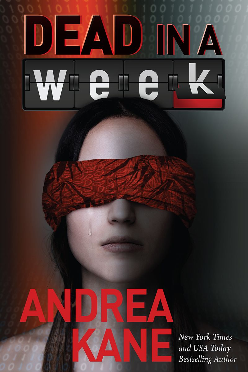 Dead in a Week, a novel by Andrea Kane