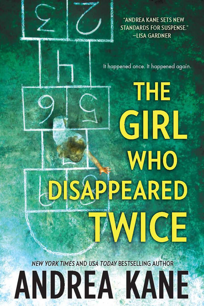 Andrea Kane - The Girl Who Disappeared Twice