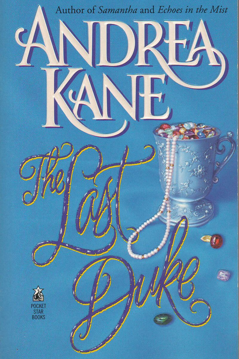 Andrea Kane - The Last Duke